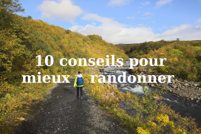 10 conseils treks