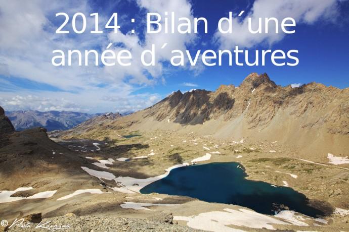 2014 : bilan d'une année d'aventures.