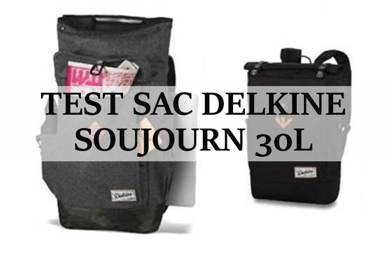 Test Sac à dos : Dakine Soujourn 30L