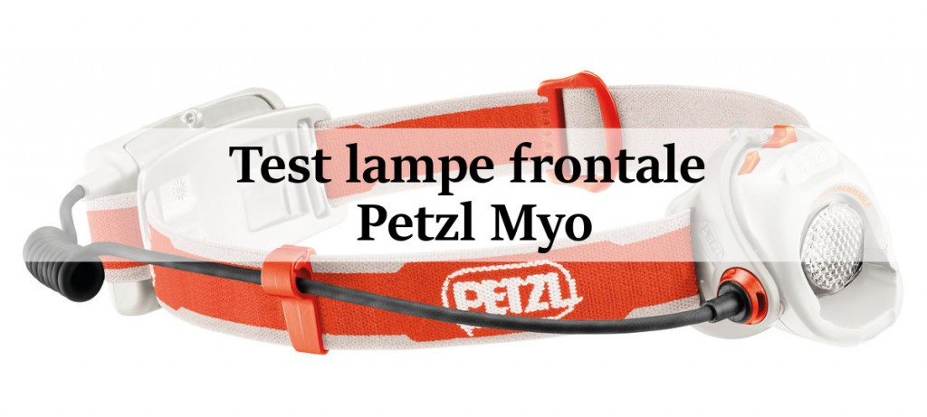 test lampe frontale petzl myo blog outdoor 1001 pas. Black Bedroom Furniture Sets. Home Design Ideas