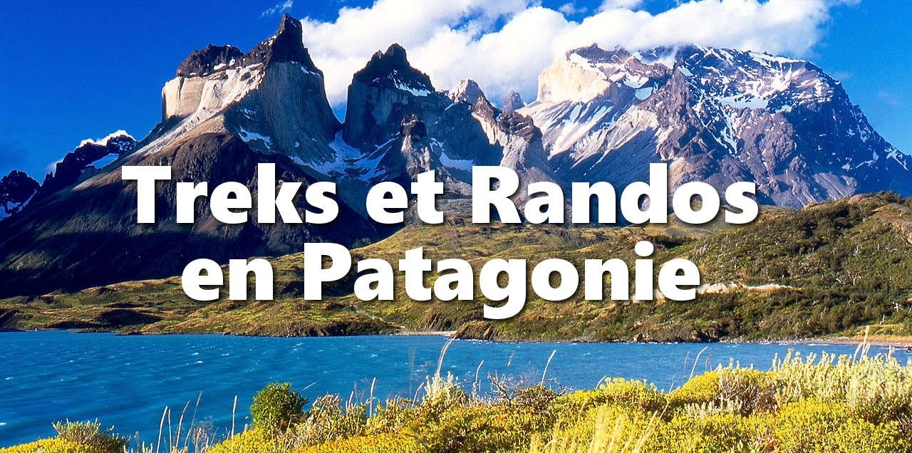 Treks et Randonnées en Patagonie