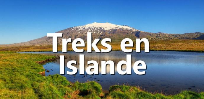 les beaux treks en Islande