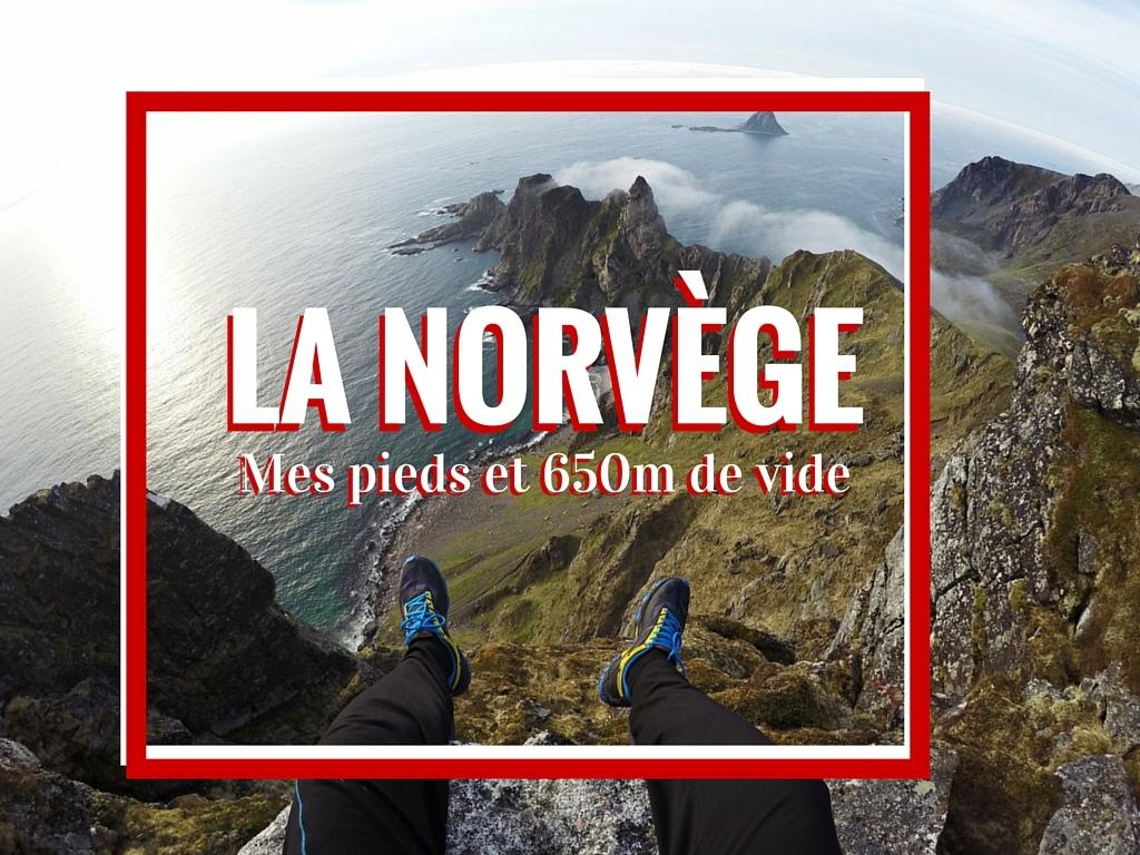 Norvège, mes pieds et 650m de vide