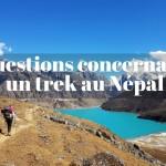 Vos questions concernant un trek au Népal